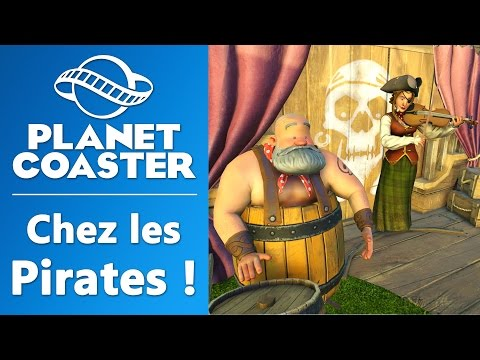 PLANET COASTER : Chez les pirates ! | GAMEPLAY FR #3