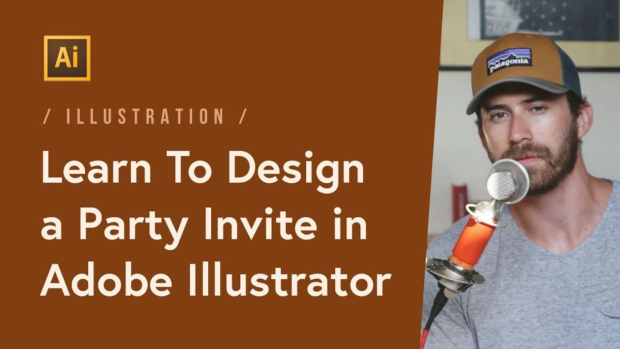 Illustration: How-To Design a Party Invite in Adobe Illustrator ...