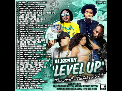 DJ KENNY LEVEL UP DANCEHALL MIX FEB 2018