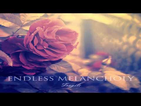 Endless Melancholy - Fragile (Full Album)