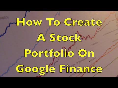 How To Create A Stock Portfolio On Google Finance