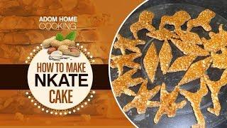 How To Make Nkate Cake (Peanut snack bar)
