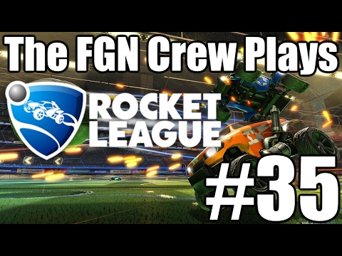 The FGN Crew Plays: Rocket League #35 - Mistakes Were Made (PC)