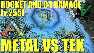 Metal Vs Tek | Rocket And C4 Damage Test [v.255] | PVP | Ark: Survival Evolved