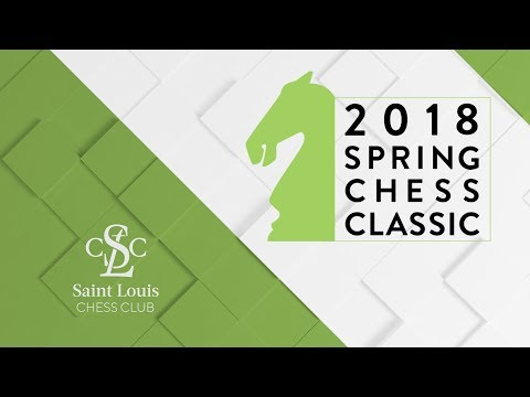 2018 Spring Chess Classic: Round 4