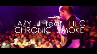 Lazy J - Chronic Smoke [OFFICIAL HD]