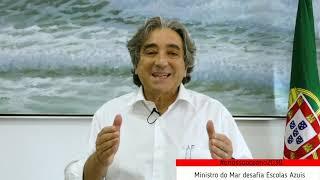 """""""O Nosso Oceano em 2030"""" - Desafio do Ministro do Mar às Escolas Azuis"""