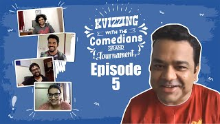 KVizzing With The Comedians 1st Edition || QF5 feat. Naveen, Rahul, Surbhi, and Vishal