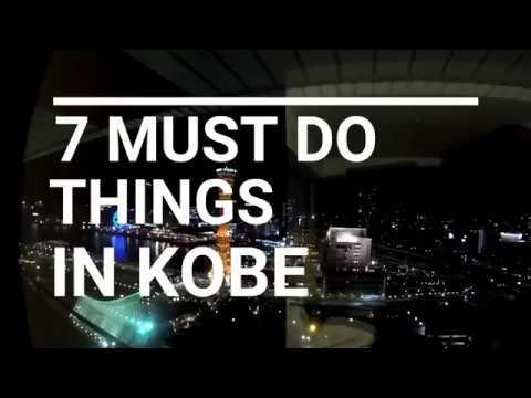 7 Must Do Things in Kobe Japan!