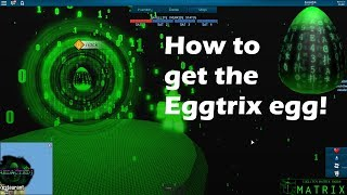 How to get Eggtrix egg! Roblox egg hunt 2019!