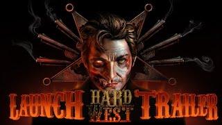 Hard West  - Russian Launch Trailer