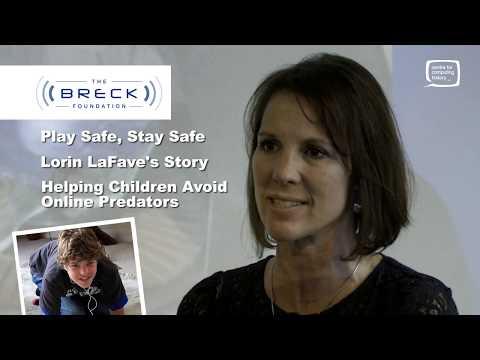 Lorin LaFave's Story - Breck Bednar - Online Child Safety