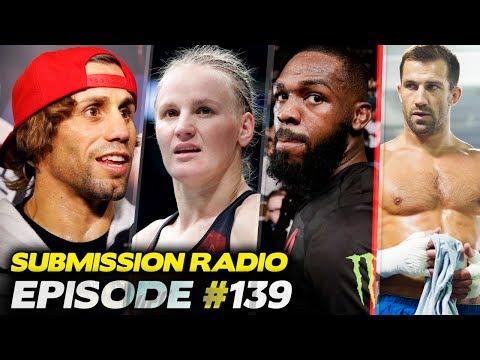 Submission Radio #139 Urijah Faber, Valentina Shevchenko, Coach Wink, Dan Kelly, Sean Sheehan