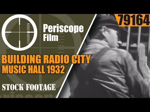 BUILDING RADIO CITY MUSIC HALL 1932   STEEL FRAME ERECTION  STEEPLEJACKS 79164