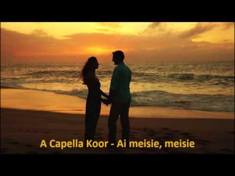 A Capella Koor - Ai meisie, meisie