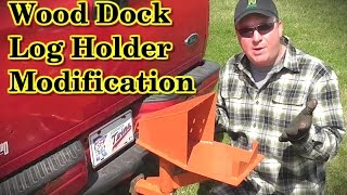 Wood Dock Log Holder Modification- Mfd By Vincent Products