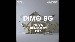 DiMO BG   NOVA BEDROOM MIX AUGUST 2017