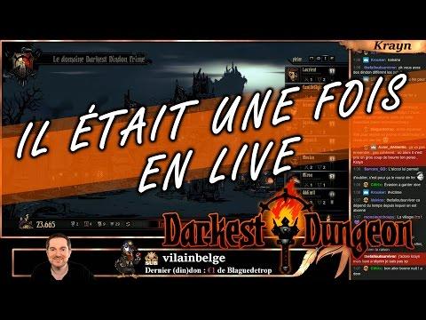 Il était une fois en Live : on continue DARKEST DUNGEON