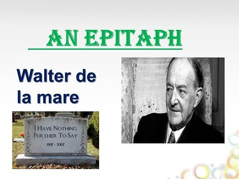 An Epitaph by walter de la mare Explanation