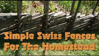 Simple Swiss Fences For The Homestead