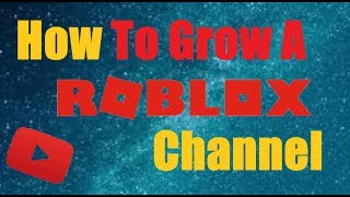 🔴How To Get More Subs auf einem Roblox Youtube Channel 🔴