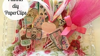 PLANNER DIY | Girly Paperclips | May 2016