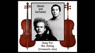 Song for the Asking (Violoncello Solo Original) Simon & Garfunkel