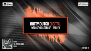Download Hydrogenio & Tecone' - Cypher | Dirty Dutch Digital 064 MP3 song and Music Video