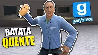 BR NCANDO DE BATATA QUENTE NO GARRYS MOD