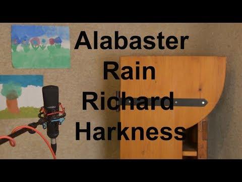 Alabaster Rain - Richard Harkness//original song
