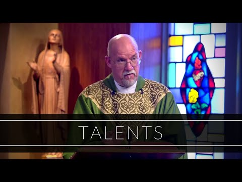 Talents | Homily: Father Paul Ring