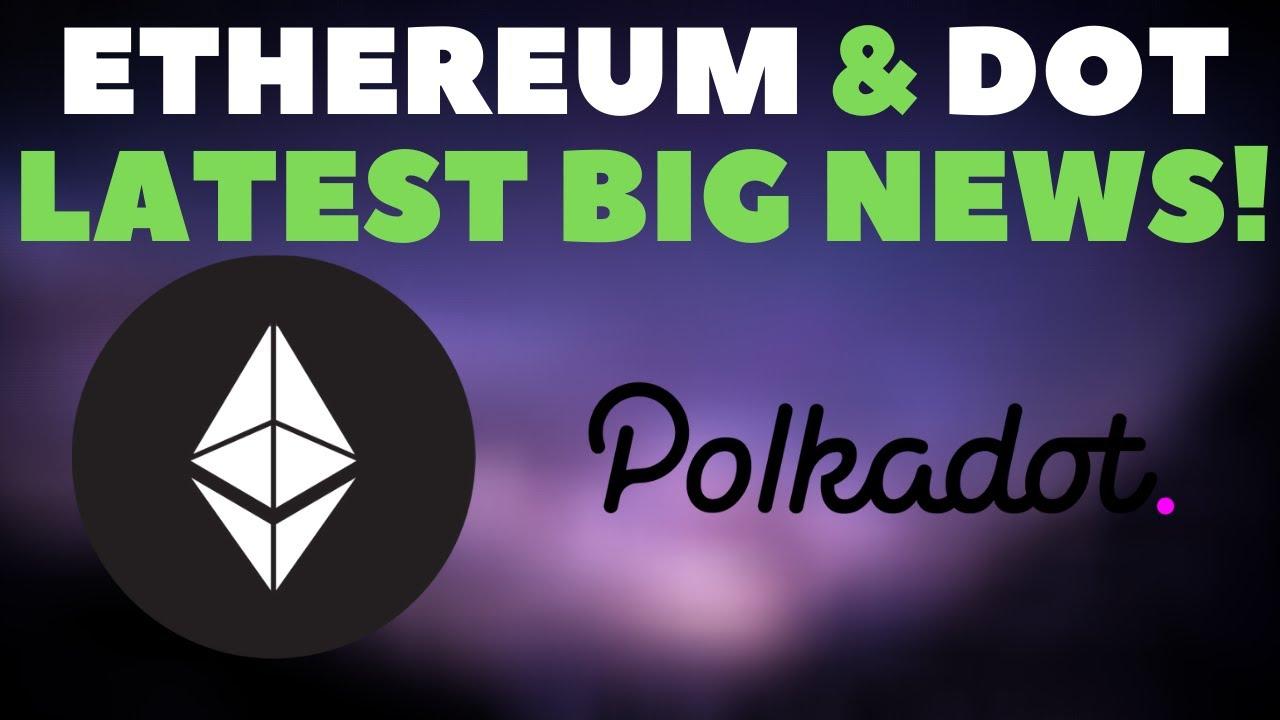 Polkadot (DOT) Ethereum (ETH) Latest BIG News! Price Analysis & More!