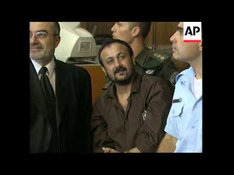 WRAP Marwan Barghouti in court accused of orchestrating anti-Israeli attacks