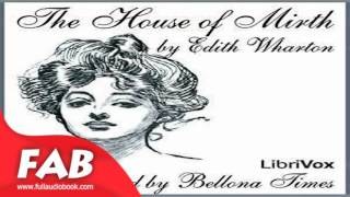 The House of Mirth Version 2 Part 1/2 Full Audiobook by Edith WHARTON