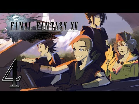 Final Fantasy XV: *Boings Sadly* - EPISODE 4 - Friends Without Benefits