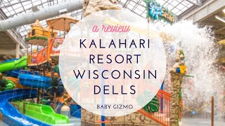 Kalahari Resort in Wisconsin Dells Resort Review by Baby Gizmo