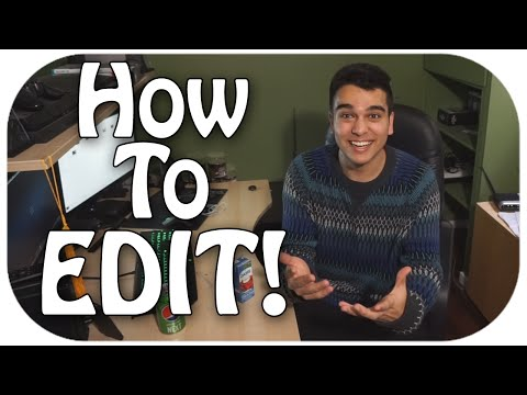 How to Edit Videos for Youtube!