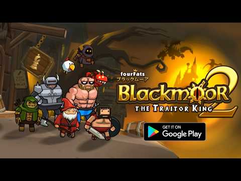 Blackmoor 2: The Traitor King 1