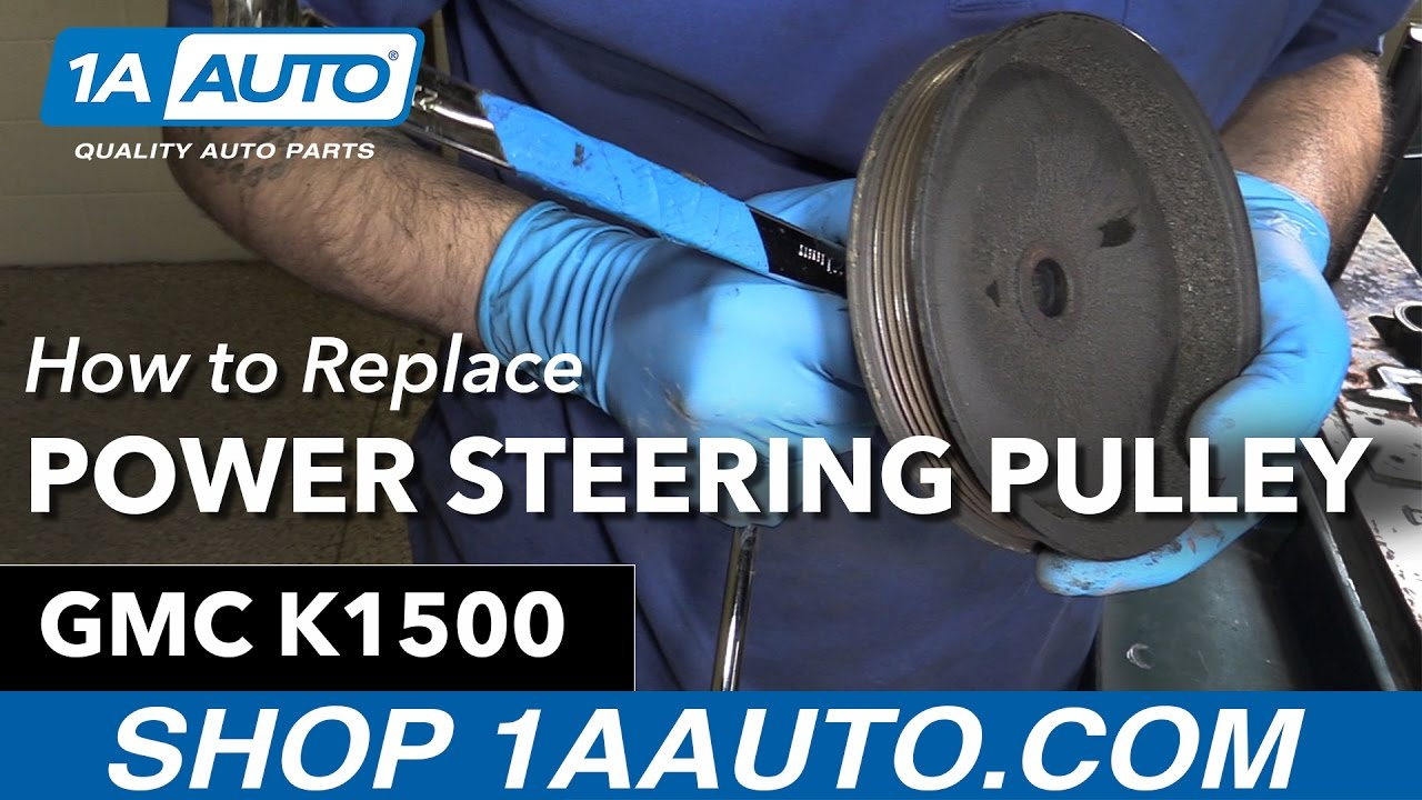 How to Replace Power Steering Pulley 96-99 GMC Sierra K1500