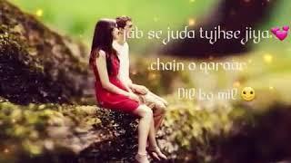 Jabse juda tujhse jiya whatsapp status song #whatsapp status song