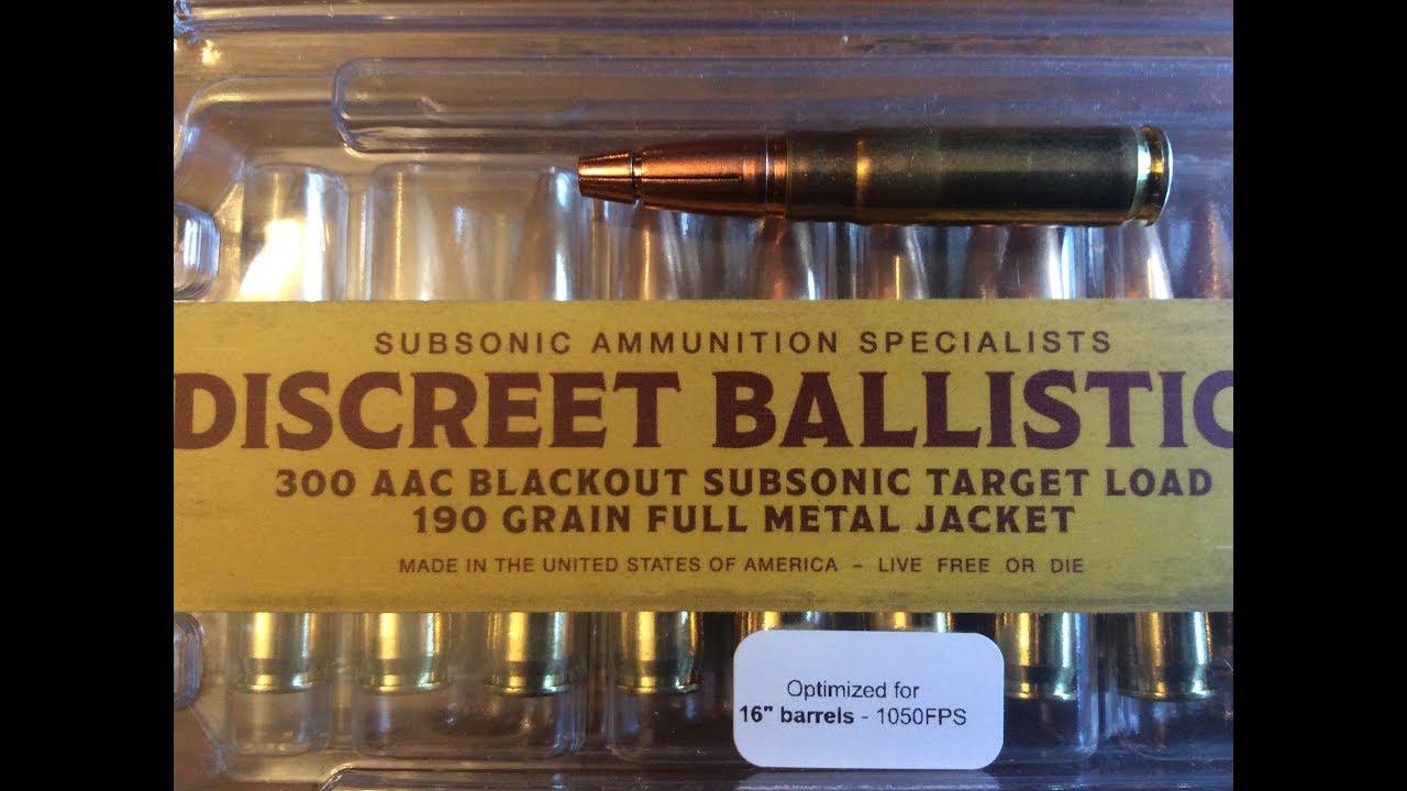 Best subsonic 300 blackout ammo? (Discreet ballistics)