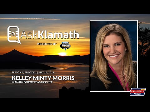 Ask Klamath S1E1 : Kelley Minty Morris (5/16/18)
