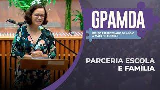 Parceria Escola e Família | GPAMDA