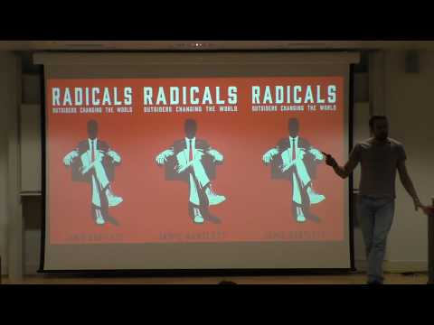 Radicals - Outsiders changing the world