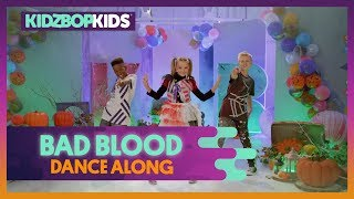 KIDZ BOP Kids - Bad Blood (Dance Along)