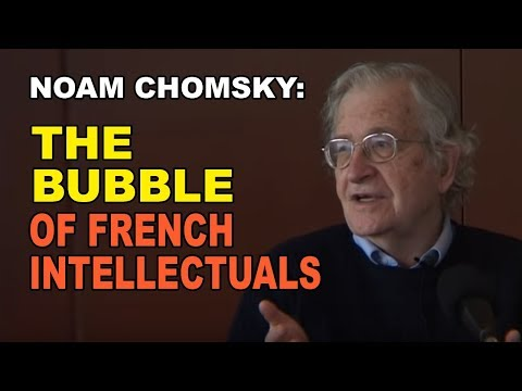 Noam Chomsky: The Strange Bubble of French Intellectuals