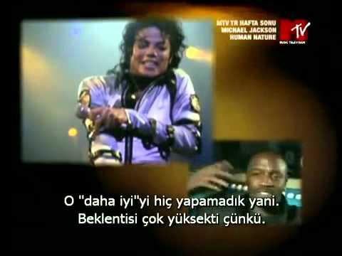 Michael Jackson - Human Nature Belgeseli (Türkçe Altyazılı)
