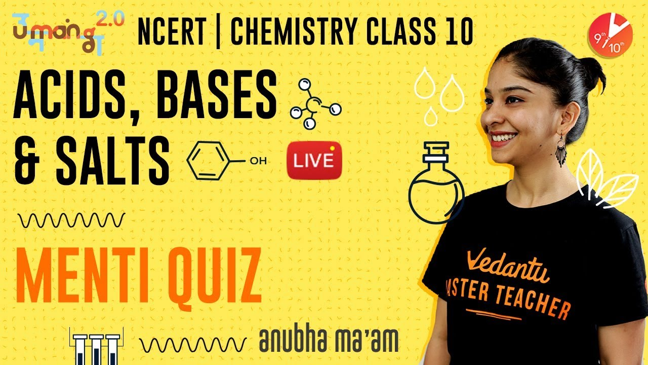 Acids Bases and Salts L6 | Doubt & Menti Quiz | CBSE Class 10 Chemistry NCERT Solutions | Vedantu