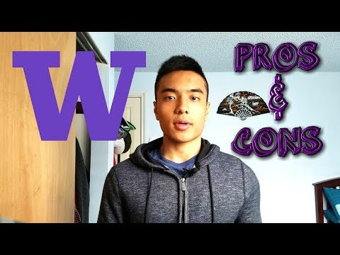 Pros and Cons - University of Washington Seattle
