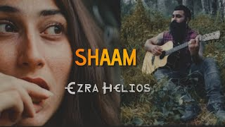 Shaam (Official Music Video) | EZRA HELIOS | Ved Productions |
